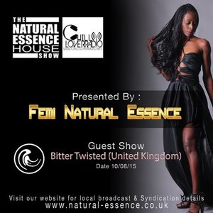 The Natural Essence House Show Episode 173 - Bitter Twisted | www.natural-essence.co.uk