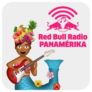 Red Bull Radio Panamérika 466 - El canto de las sirenas