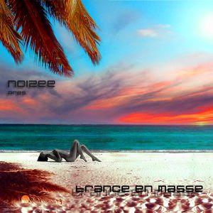 noizee - Trance en Masse 08.08.12