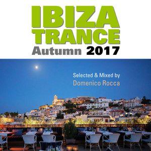 Domenico Rocca - Ibiza Trance Autumn 2017