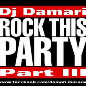 DJ Damari - Rock This Party III