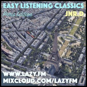 Lazy.fm - Easy Listening Classics - Paris Edition