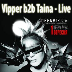 Vipper b2b Taina - Live @ Open Vision (01.09.2012)