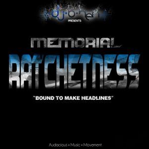 Memorial Ratchetness