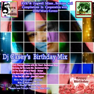 Dj Casey's Birthday Mix