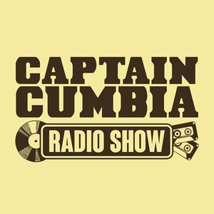 Captain Cumbia Radio Show #25