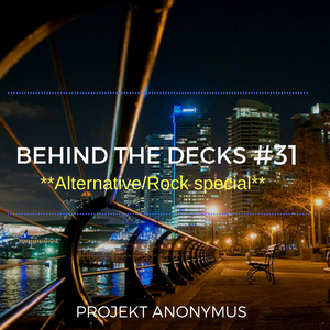 Dehind the decks Epsidoe 31: Special Alternative/Rock