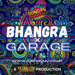 Bombay Mix: Bhangra x Garage