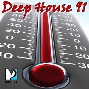 Deep House 91