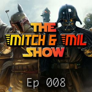 The Mitch & Mill Show 008