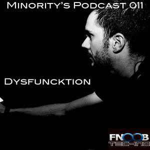 Minority's Podcast 011 - Dysfuncktion