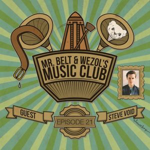 Mr. Belt & Wezol's Music Club #021