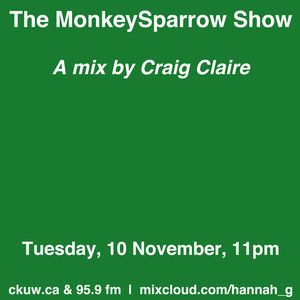 A mix by Craig Clare - The MonkeySparrow 28
