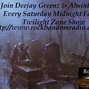 Absinthia & Deejay Greenz Twilight Zone Show 27th June  Midnight - 02:00 On Rock Bandom Radio