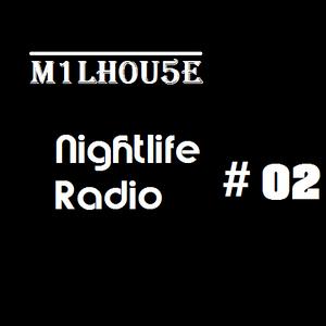 Nightlife Radio #02