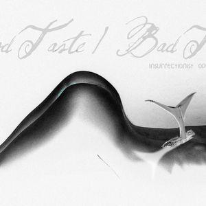 Bad Taste / Insurrectionist Optional Dolphins Podcast Part 2/Cie