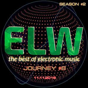 ELW SEASON #2 - JOURNEY #8 - 11.11.2016