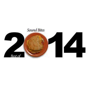 Sound Bites Best of 2014 #1