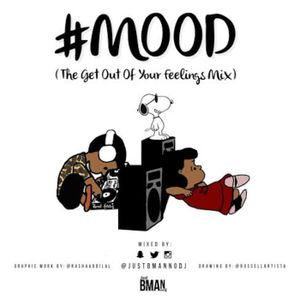 #MOOD (THE GET OUT OF YOUR FEELINGS MIX) (ILLUSTRATION BY @RUSSELLARTISTA, GRAPHIC WORK BY @RASHAADB