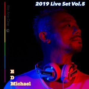 2019 Live Set Vol.5 EDMichael