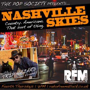 The Pop Society Presents .. Nashville Skies with Trip Hazard, January 28 2021