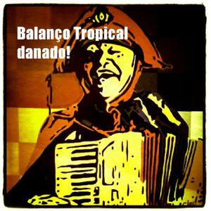 Balanço Tropical Danado!