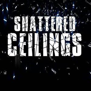 Shattering Ceilings - Ps. Becky Heinrichs