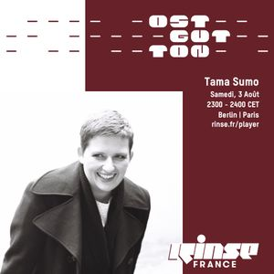 Ostgut Ton Takeover : Tama Sumo - 03 Août 2019