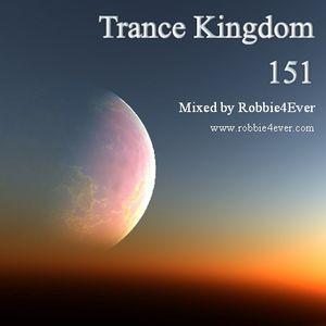 Robbie4Ever - Trance Kingdom 151