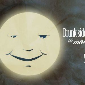 LUNA BORRACHA 5 (DRUNK SIDE OF THE MOON)
