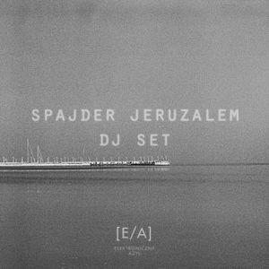 E/A podcast # 3 Spajder Jeruzalem dj set