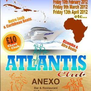 ATLANTIS Club #1 see you on friday...