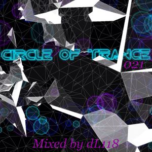 Circle Of Trance 021 (Mixed by dL118)