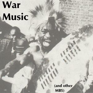 War Music (and other MBS)