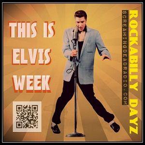 Rockabilly Dayz - Ep 48 - 08-13-14 (Elvis Week)