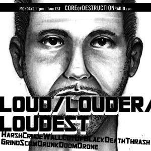 LOUD/LOUDER/LOUDEST episode 21 - 02.25.13