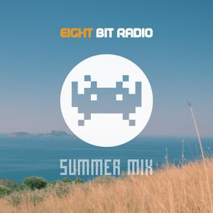 Eight Bit Radio Summer Mix 2016