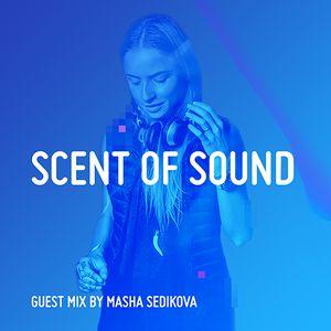 Masha Sedikova - Scent of Sound #031