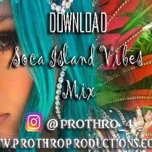 Soca Island Vibes (Some new...some old)