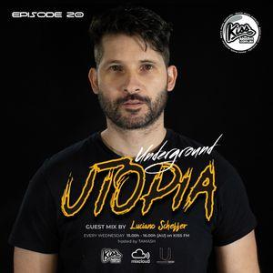 Underground Utopia #20 | Guest mix by Luciano Scheffer | 25.11.2020