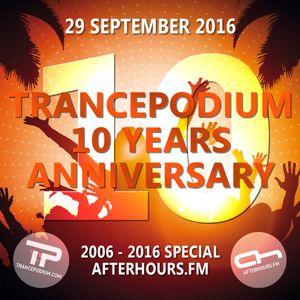 Ferry Corsten @ TrancePodium 10th Anniversary Celebration on AH.fm (29-09-2016)