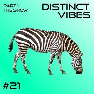 Distinct Vibes #21 Part One