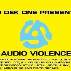 dj dek one - AUDIO VIOLENCE VOL.1 B BOY BREAKS