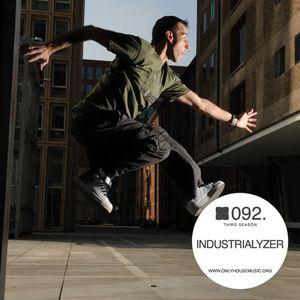 Industrialyzer - OHMcast #092 by OnlyHouseMusic.org
