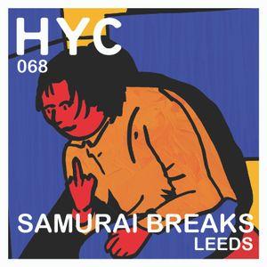 HYC 068 - Samurai Breaks - Leeds