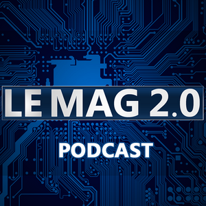 Le Mag 2.0 - 13 avril 2015