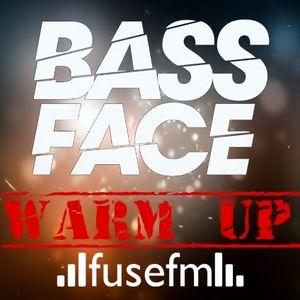 Bass Face Warm Up Show 20/05/15