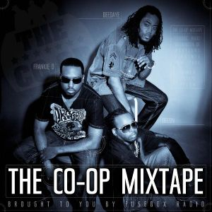 The Co-Op Mixtape (Brought To You By FuseBox Radio