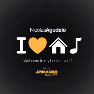 Nicolas Agudelo - Welcome To My House Vol. 2 - at Armando Records
