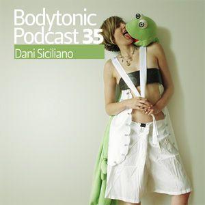 Bodytonic Podcast 035 : Dani Siciliano